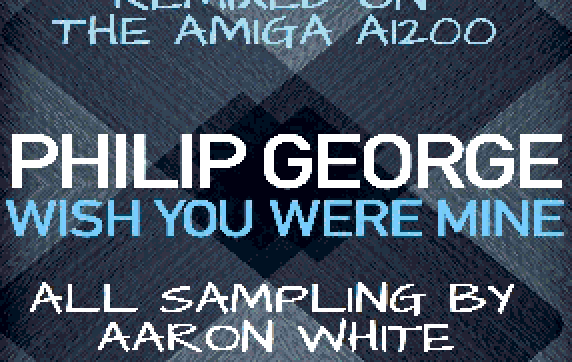 Aaron's Phillip George Wish You Were Mine