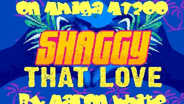 Aaron's That Love Shaggy remix
